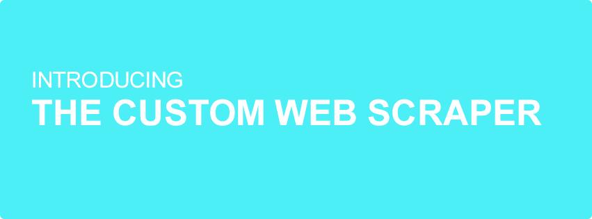 Custom Scraper Tool for Web and Data Scraping